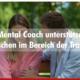 Mental Coach Trauerbegleitung